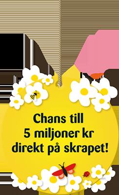 Chans till 5 miljoner kr direkt på skrapet!